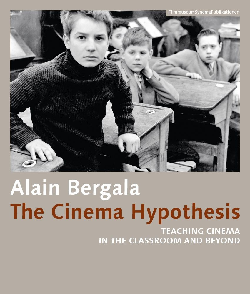 Cover Alain Bergala - The Cinema Hypothesis